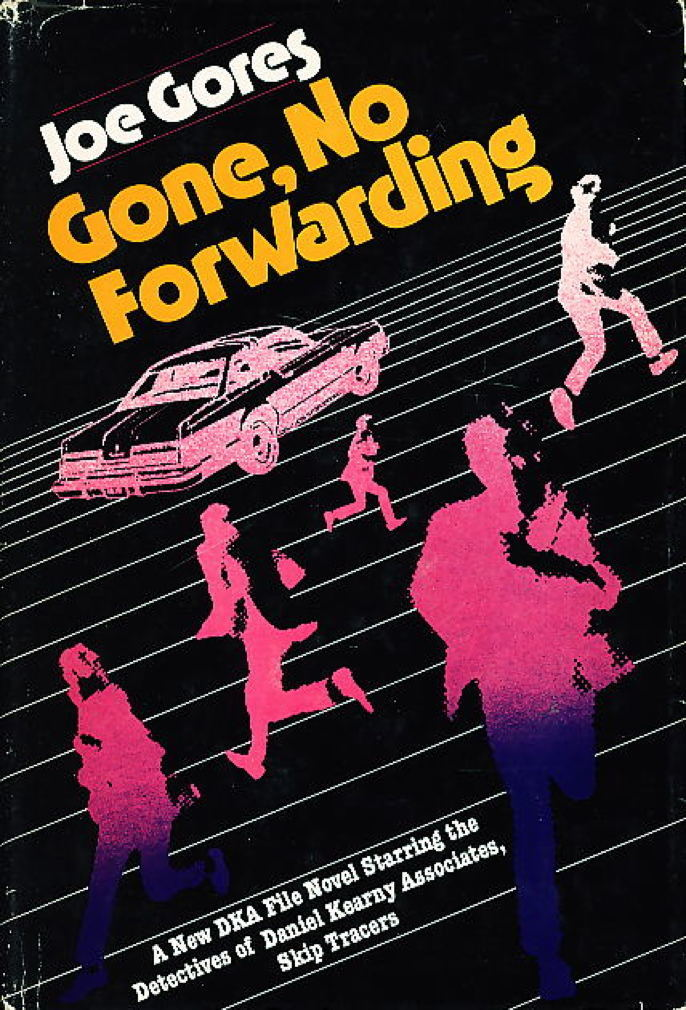 Book cover picture of Gores, Joe GONE, NO FORWARDING. New York: Random House, (1978.)