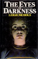 THE EYES OF DARKNESS. by (Koontz, Dean) Nichols, Leigh.