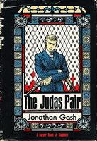 THE JUDAS PAIR. by Gash, Jonathan.