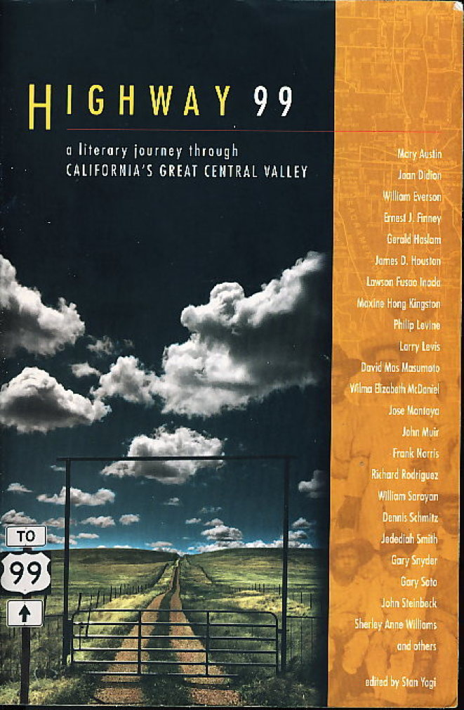 [ANTHOLOGY, SIGNED] YOGI, STAN, EDITOR. DAVID ST. JOHN,  AND RICHARD DOKEY,  SIGNED - HIGHWAY 99: A Literary Journey Through California's Central Valley.