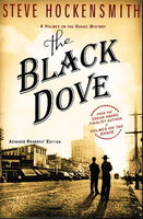 THE BLACK DOVE. by Hockensmith, Steve.