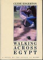 WALKING ACROSS EGYPT. by Edgerton, Clyde
