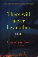 THERE WILL NEVER BE ANOTHER YOU. by See, Carolyn.