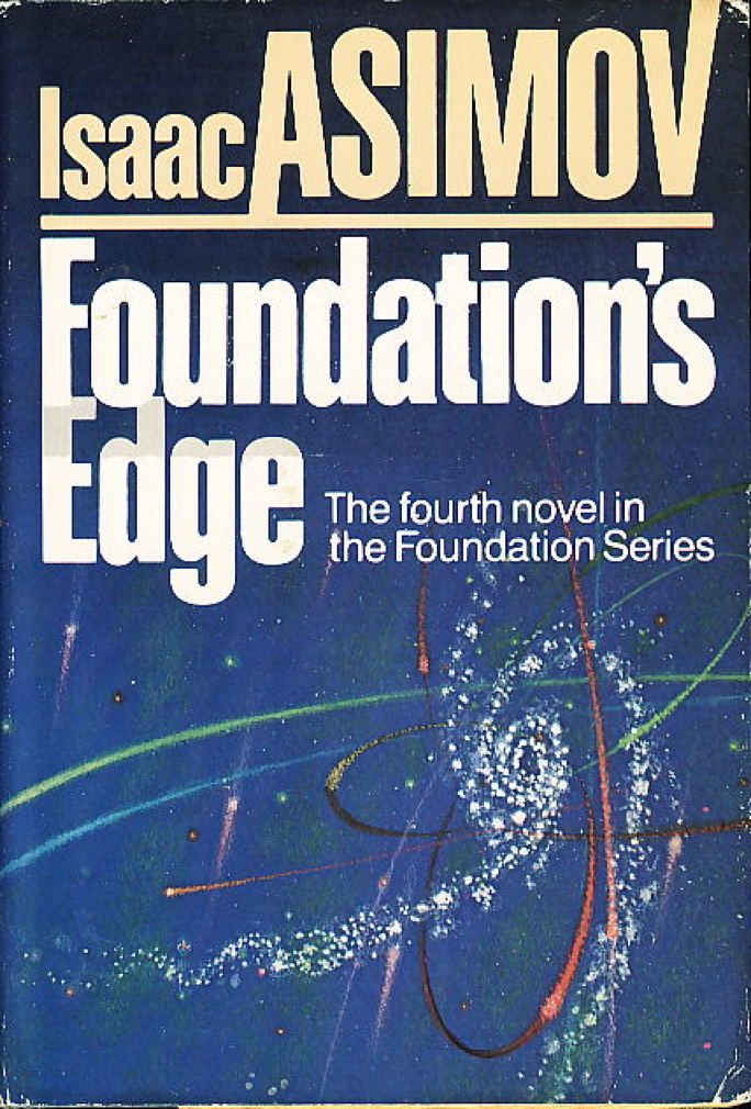 Book cover picture of Asimov, Isaac. FOUNDATION'S EDGE. Garden City, NY: Doubleday, (1982.)