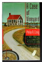 A CASE OF VINEYARD POISON: A Martha's Vineyard Mystery. by Craig, Philip R. (1933-2007)