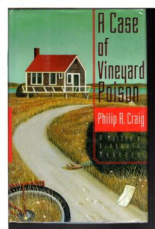 A CASE OF VINEYARD POISON: A Martha's Vineyard Mystery. by Craig, Philip R. (1933-2007)