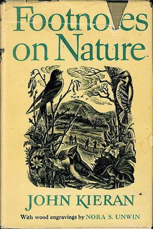 FOOTNOTES ON NATURE. by Kieran, John.
