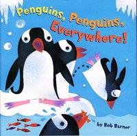 PENGUINS, PENGUINS, EVERYWHERE! by Barner, Bob.