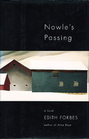 NOWLE'S PASSING. by Forbes, Edith.