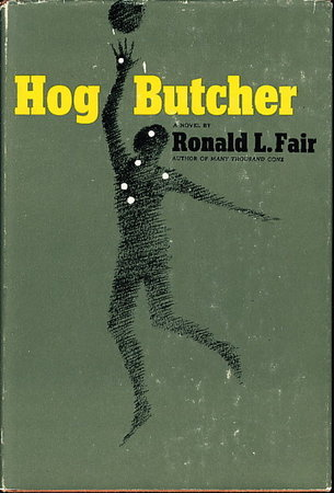 HOG BUTCHER. by Fair, Ronald