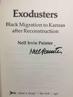 EXODUSTERS: Black Migration to Kansas After Reconstruction. by Painter, Nell Irvin.