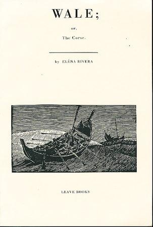 WALE; OR, THE CORSE. by Rivera, Elena.