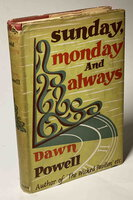 SUNDAY, MONDAY AND ALWAYS. by Powell, Dawn (1896-1965.)