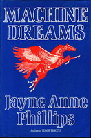MACHINE DREAMS. by Phillips, Jayne Anne