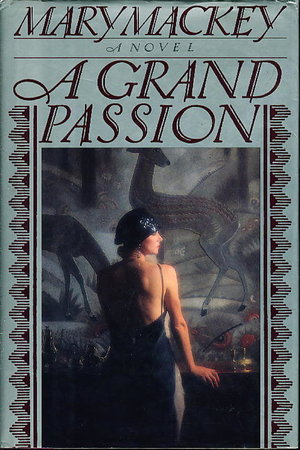 A GRAND PASSION. by Mackey, Mary.