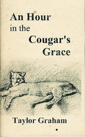 AN HOUR IN THE COUGAR'S GRACE. by Graham, Taylor.