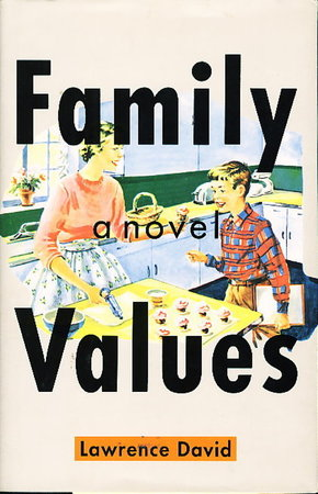 FAMILY VALUES. by David, Lawrence.