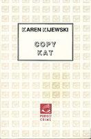 COPY KAT by Kijewski, Karen