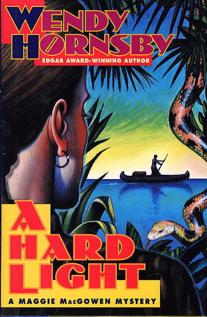 Book cover picture of Hornsby, Wendy. A HARD LIGHT: A Maggie MacGowen Mystery. New York: Dutton, (1997.)
