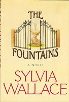 THE FOUNTAINS. by Wallace, Sylvia.