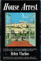 HOUSE ARREST. by Vlachos, Helen.