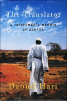 THE TRANSLATOR: A Tribesman's Memoir of Darfur. by Hari, Daoud (as told to Dennis Michael Burke and Megan M. McKenna.)