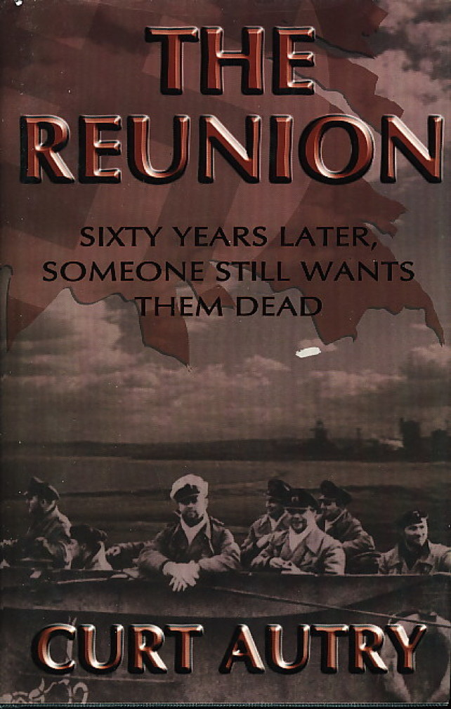 Book cover picture of Autry, Curt. THE REUNION. Scottsdale, AZ:  Poisoned Pen Press, (2002.)