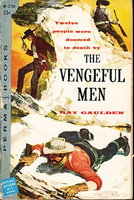 THE VENGEFUL MEN. by Gaulden, Ray.