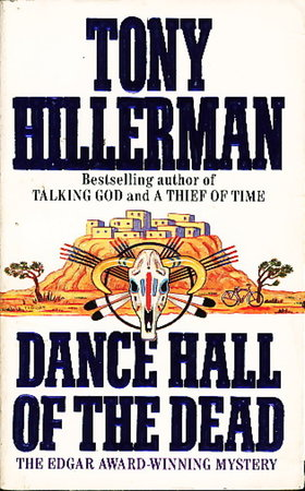 DANCE HALL OF THE DEAD. by Hillerman, Tony.