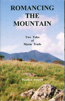 ROMANCING THE MOUNTAIN: Two Tales of Marin Trails. by Pinnow, Marilyn.
