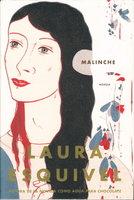 MALINCHE (en espanol.) by Esquivel, Laura.