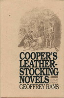 COOPER'S LEATHER-STOCKING NOVELS: A Secular Reading. by [Cooper, James Fenimore] Rans, Geoffrey