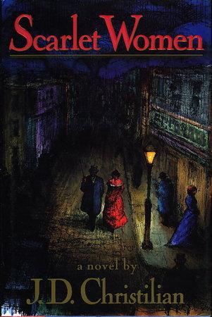 SCARLET WOMEN. by Christilian, J. D.