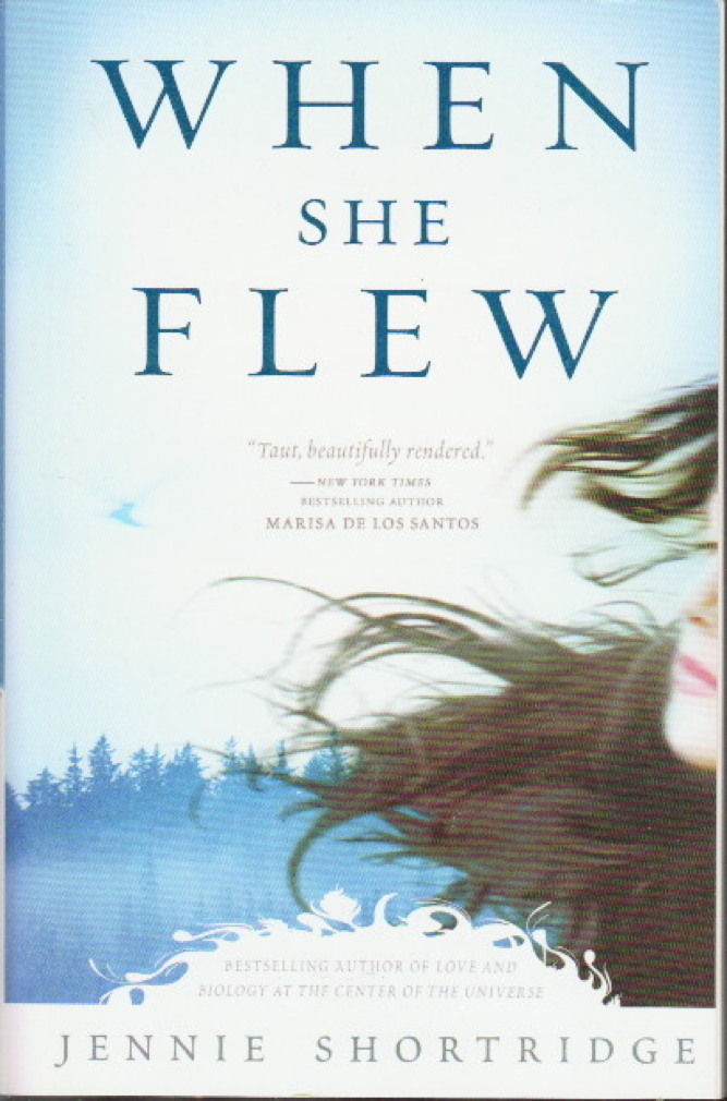 Book cover picture of Shortridge, Jennie. WHEN SHE FLEW. New York: Penguin, (2009.)