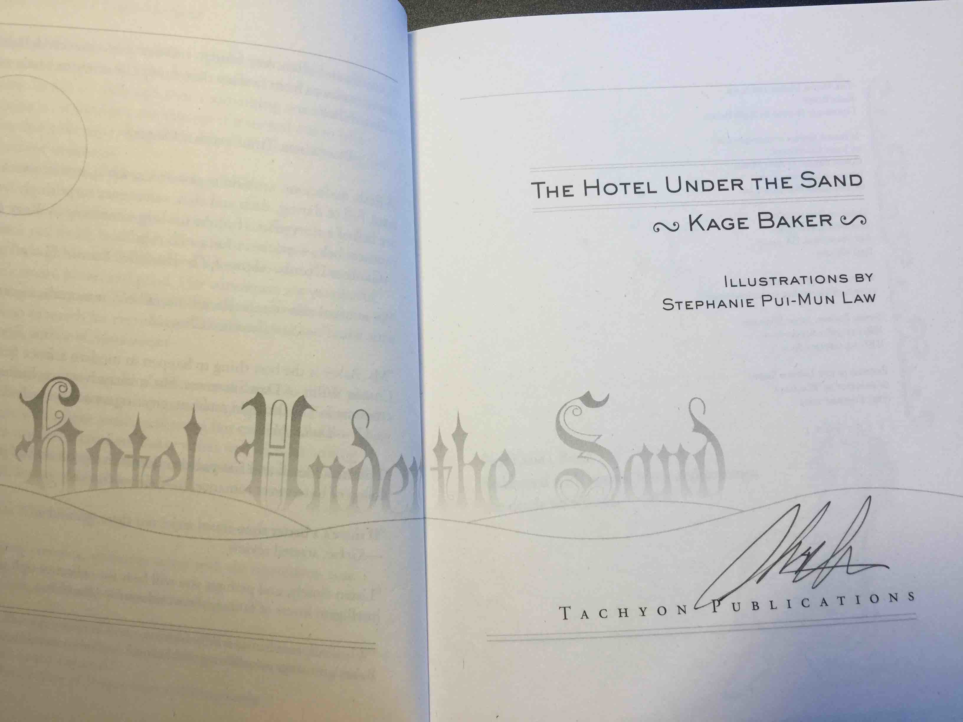 Book cover picture of Baker, Kage. THE HOTEL UNDER THE SAND. San Francisco: Tachyon Publications, (2009.)