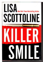 KILLER SMILE. by Scottoline, Lisa.