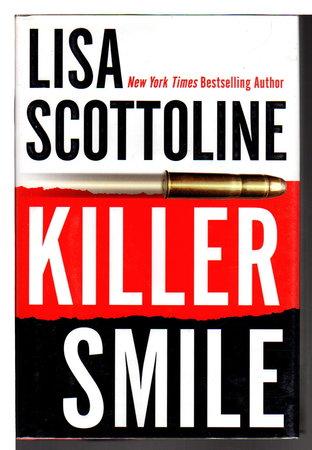 KILLER SMILE. by Scottoline, Lisa.