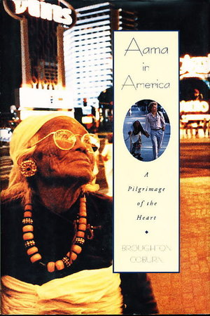 AAMA IN AMERICA: A Pilgrimage of the Heart. by Coburn, Broughton.