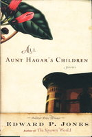 ALL AUNT HAGAR'S CHILDREN. by Jones, Edward P.
