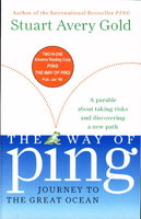 THE WAY OF PING: Journey to the Great Ocean & PING: A Frog in Search of a New Pond . by Gold, Stuart Avery.