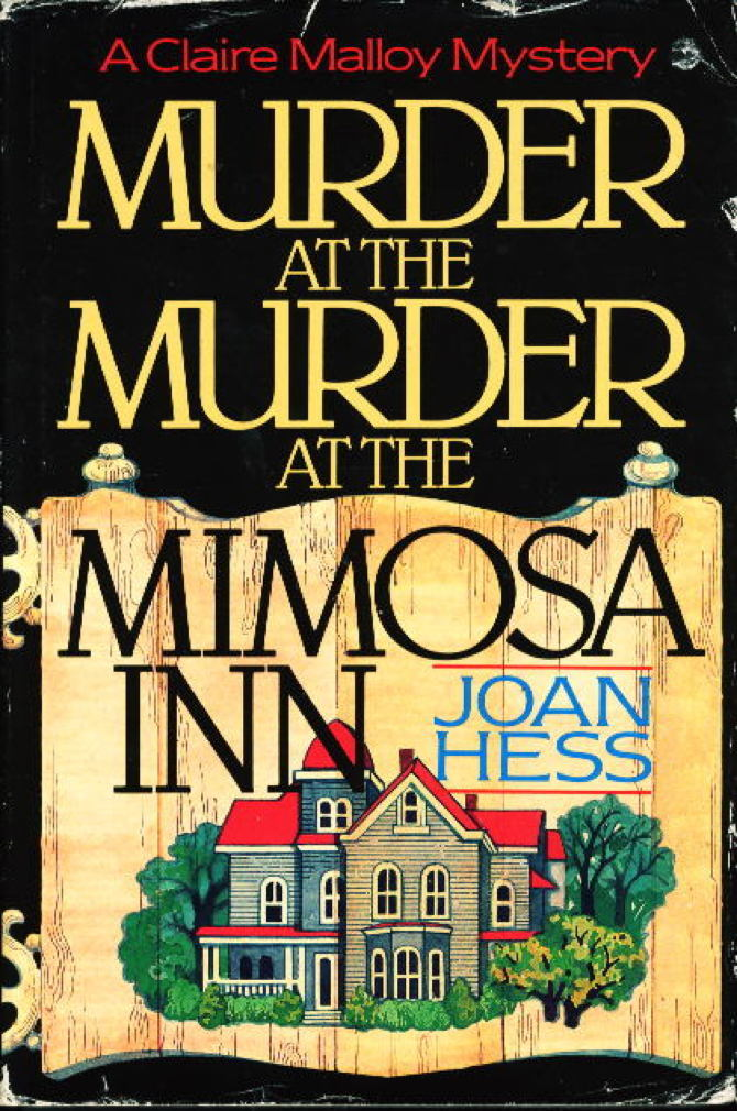 HESS, JOAN. - MURDER AT THE MURDER AT THE MIMOSA INN.
