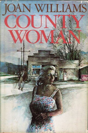 COUNTY WOMAN. by Williams, Joan.
