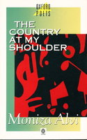 THE COUNTRY AT MY SHOULDER. by Alvi, Moniza.