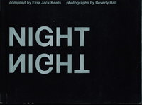 NIGHT. by Hall, Beverly, photographer. Compiled by Ezra Jack Keats.