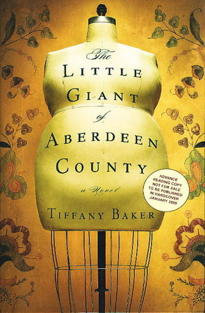 THE LITTLE GIANT OF ABERDEEN COUNTY. by Baker, Tiffany.