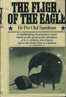 THE FLIGHT OF THE EAGLE. by Sundman, Per Olof.