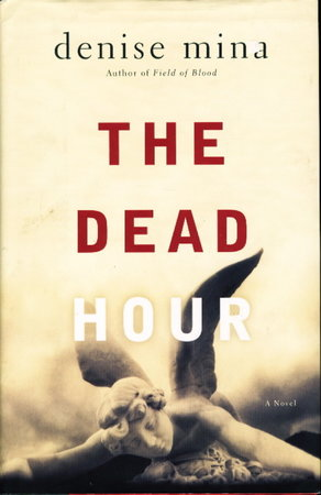 THE DEAD HOUR. by Mina, Denise.