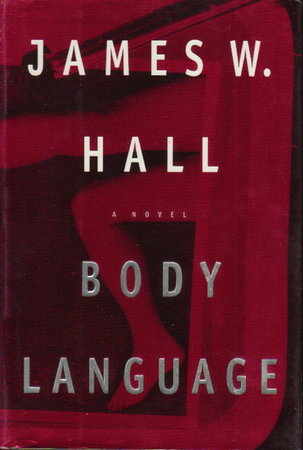 BODY LANGUAGE. by Hall, James W.
