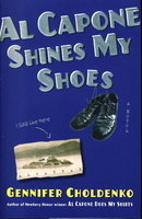AL CAPONE SHINES MY SHOES. by Choldenko, Gennifer.