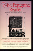 THE PEREGRINE READER by (Nelson, Antonya, signed; Carlson, Ron, signed; Wolff, Tobias; Unger, Douglas; Carver, Raymond; Doctorow, E. L.; O'Brien, Tim; Matthiessen, Peter, et als) Vause, Mikel and Porter, Carl, editors